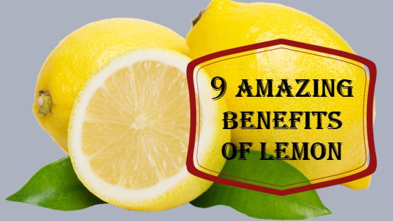 9 amazing benefits of lemon